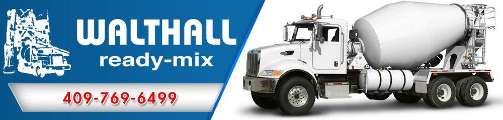 Ready Mix Concrete - Vidor, TX - Walthall Ready-Mix