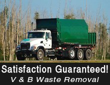 Waste Removal - Lafayette, IN - V & B Waste Removal