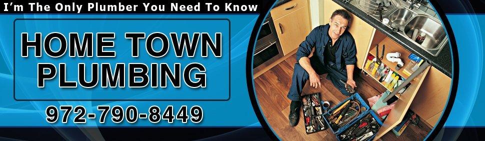 Irving, TX - Home Town Plumbing - Master Plumber