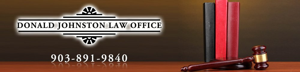 Attorney At Law - Sherman, TX - Donald Johnston Law Office