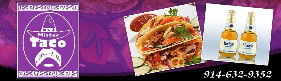 Mexican Restaurant - New Rochelle, NY - Mister Taco