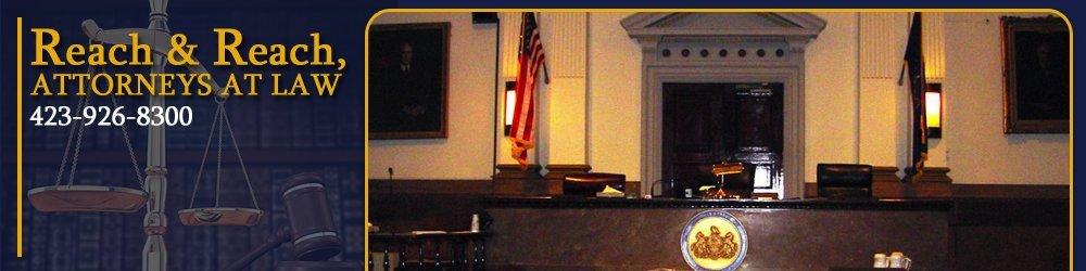 Lawyers - Johnson City, TN - Reach & Reach, Attorneys At Law