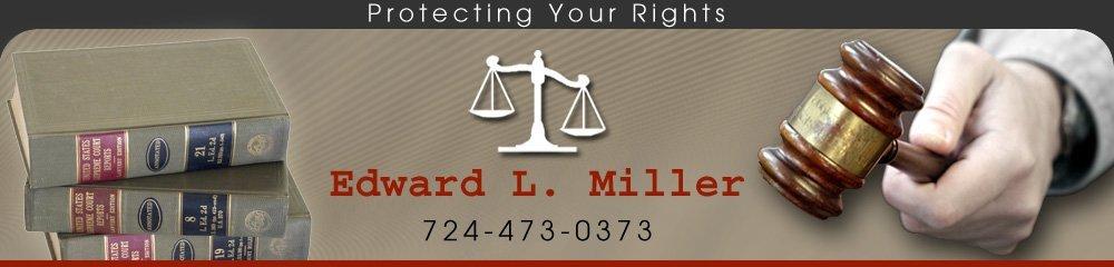 Attorney Zelienople, PA - Edward L. Miller 724-473-0373