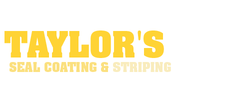 Taylor's Seal Coating & Striping