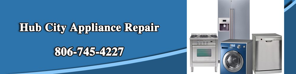 Appliance Repair - Lubbock, TX - Hub City Appliance Repair