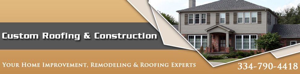 Custom Roofing & Construction - No changes to current alt tags - Newton, AL
