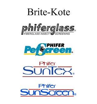 Brite-Kote, Phiferglass, PetScreen, SunTex, SunScreen