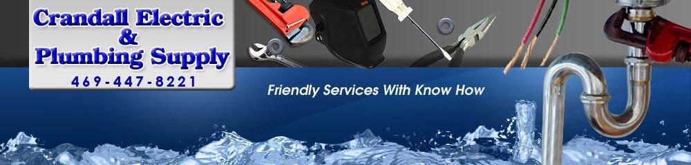 Electric Supply - Crandall, TX - Crandall Electric & Plumbing Supply