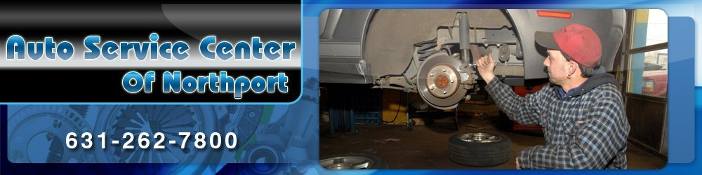 Auto Repair - Northport, NY - Auto Service Center Of Northport