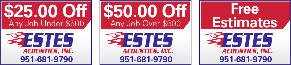 Coupon | Riverside, CA | Estes Acoustics, Inc. | 951-681-9790