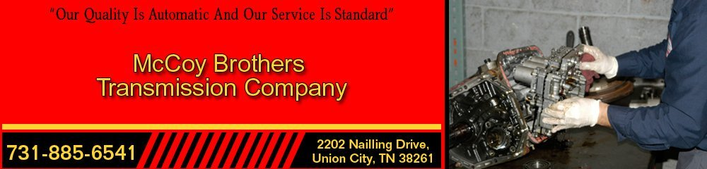 Auto Transmission Services - Union City, TN - McCoy Brothers Transmission Company