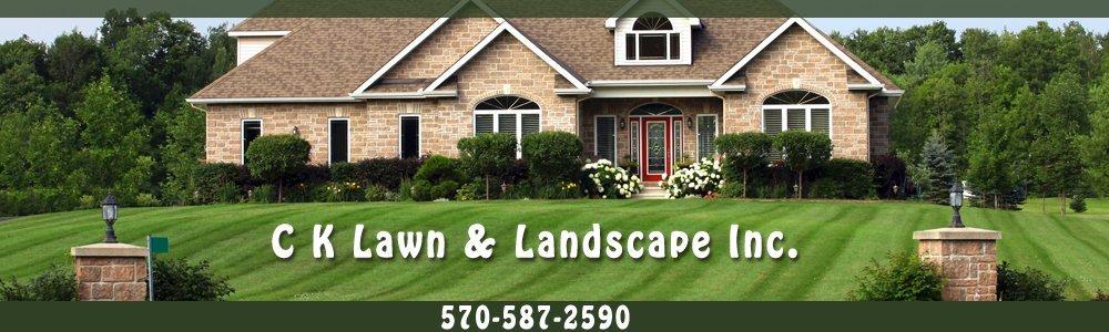Landscape Contractors - Clark Summit, PA - C K Lawn & Landscape Inc.