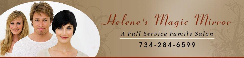 Beauty Salon Wyandotte, MI - Helene's Magic Mirror 734-284-6599
