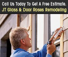 Window Repair - Joshua Tree, CA - JT Glass & Door Roses Remodeling-Call Us Today To Get A Free Estimate.