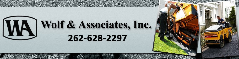Asphalt Services Richfield, WI - Wolf & Associates, Inc.