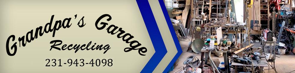 Scrap Metal Recycling - Traverse City, MI - Grandpa's Garage