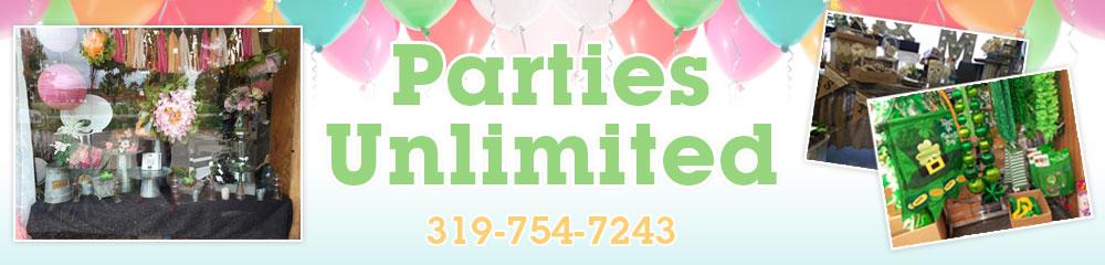 Party Supplies Burlington, IA - Parties Unlimited 319-754-7243