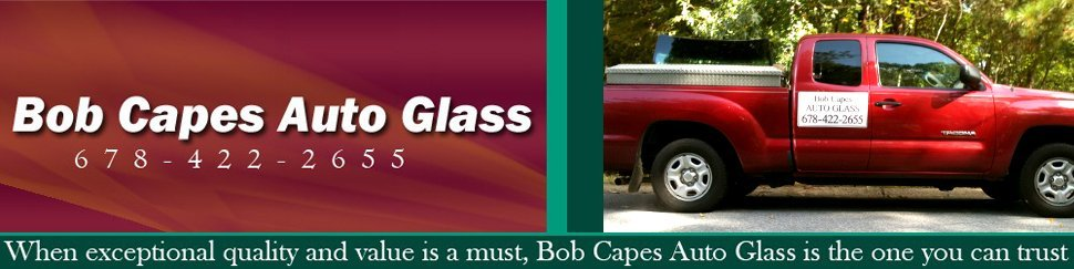 Windshield - Marietta, GA - Bob Capes Auto Glass