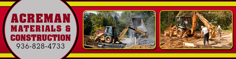 Construction Materials - Willis, TX - Acreman Materials & Construction