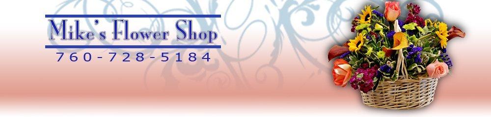 Flower Shop - Bonsall, CA - Mike's Flower Shop