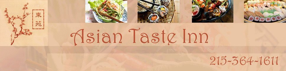Huntingdon Valley, PA - Chinese and Japanese Restaurant - Asian Taste Inn