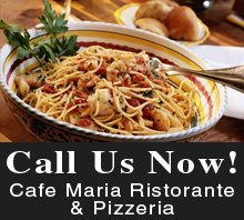 Italian Restaurant - Frenchtown, NJ - Cafe Maria Ristorante & Pizzeria