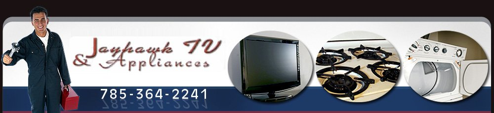 Appliance Repair - Holton KS - Jayhawk TV & Appliances