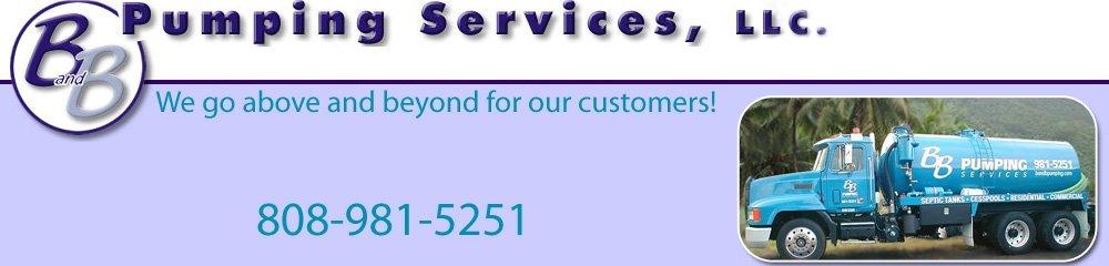 Septic Hilo, HI - B And B Pumping Services, LLC.