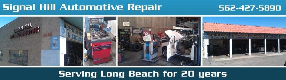 Auto Repair Shop - Signal Hill, CA - Signal Hill Automotive Repair