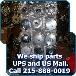 Hubcaps - Philadelphia, PA - B.C.A. Hubcaps & Wheel Co. - We ship parts UPS and US Mail. Call 215-888-0019