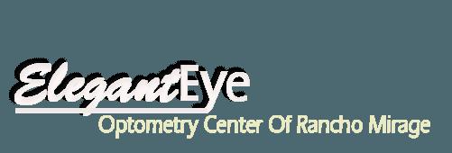 Optometry | Rancho Mirage, CA | Elegant Eye Optometry Center Of Rancho Mirage | 760-469-4550