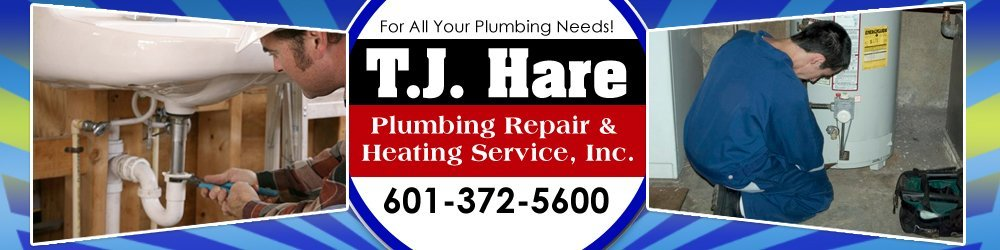 Plumbers Raymond, MS - T.J. Hare Plumbing Repair & Heating Service, Inc.