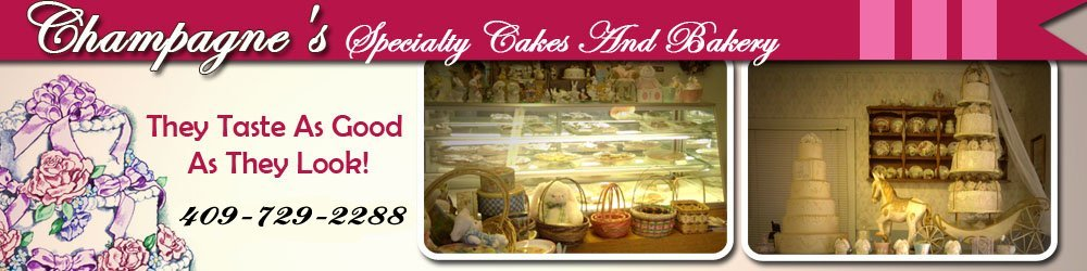 Bake Shop - Nederland, TX - Champagne's Specialty Cakes And Bakery