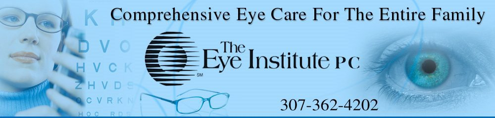 Eye Doctor - Rock Springs, WY - The Eye Institute PC