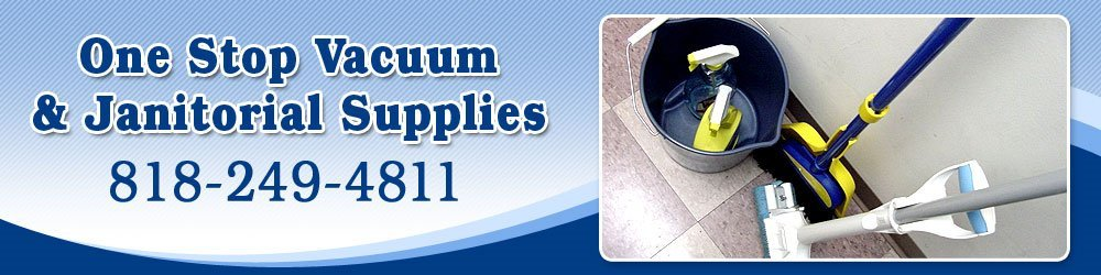 Cleaning Supplies - Montrose, CA - One Stop Vacuum & Janitorial Supplies