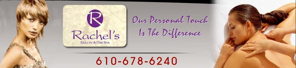 Beauty and Spa Services West Lawn, PA - Rachel's Salon & Day Spa