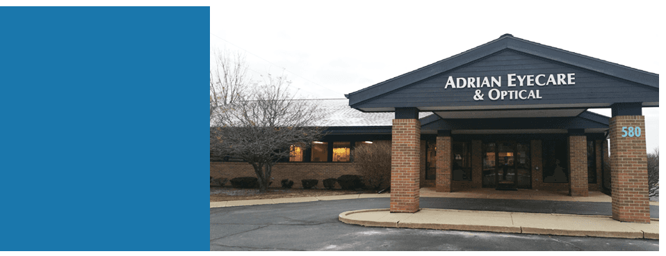 New Clinic| Adrian, MI | Adrian Eyecare & Optical | 517-265-6055