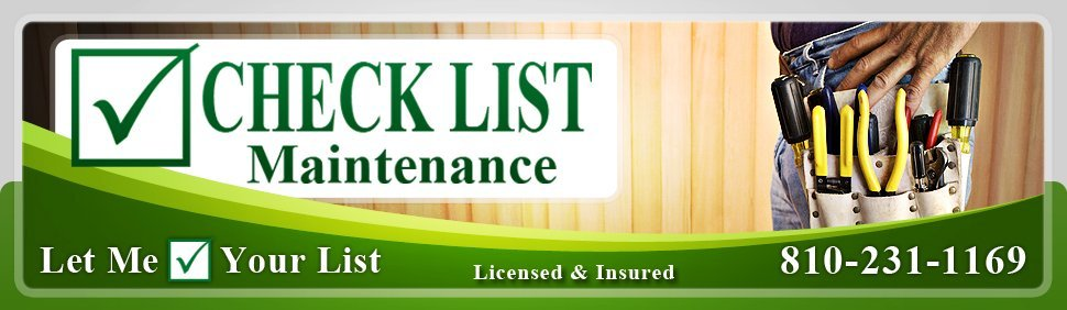 handyman services - Check List Maintenance - Ann Arbor, MI