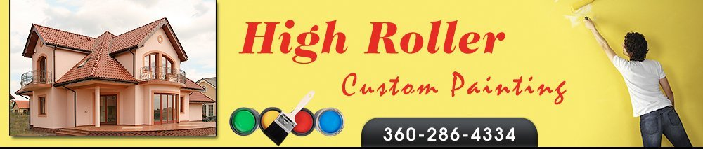 Painting Contractors - Belfair, WA - High Roller Custom Painting