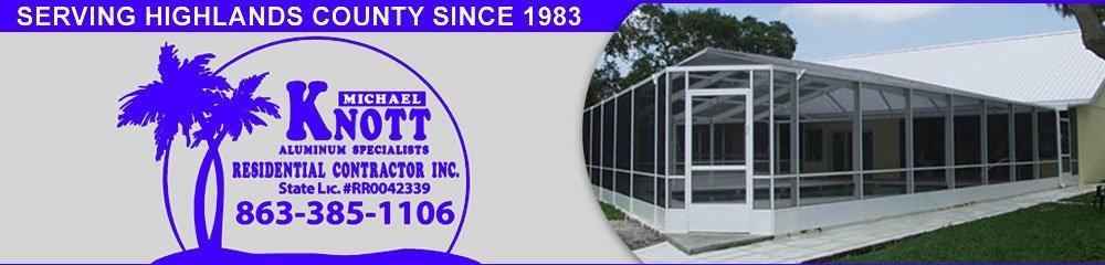 Screen Enclosures - Sebring, FL - Michael Knott Residential Contractor Inc.