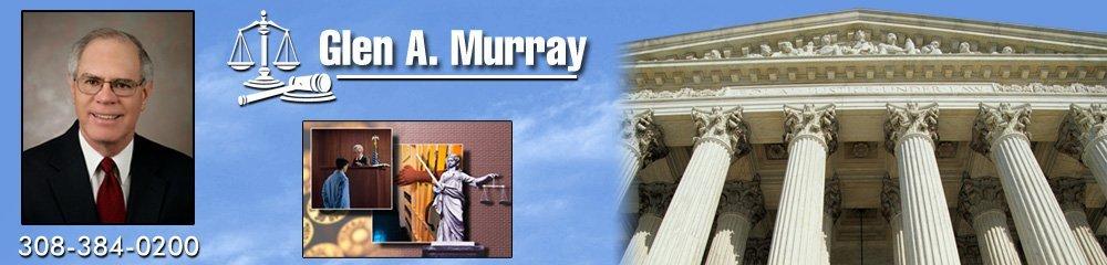 Social Security Attorneys Grand Island, NE - Glen A. Murray