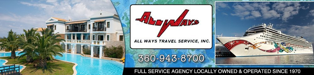 Travel Agency - Olympia, WA - All Ways Travel Service, Inc.