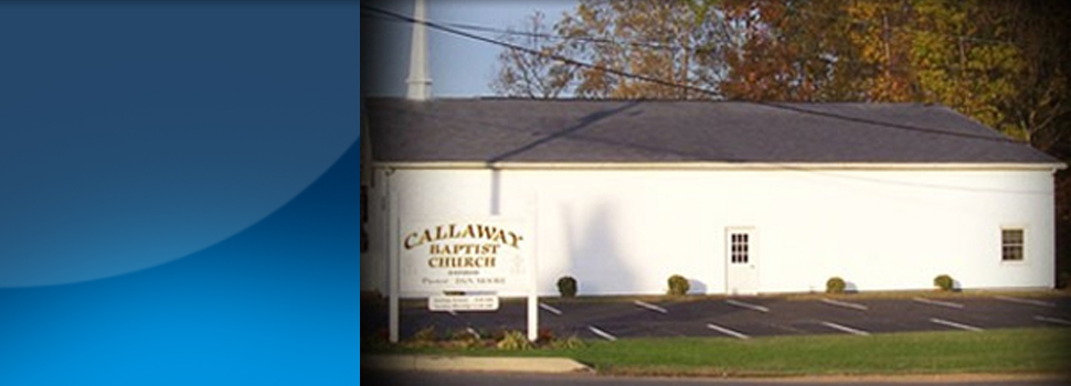 Baptist Congregation  | Callaway, MD | Callaway Baptist Church | 301-994-0655