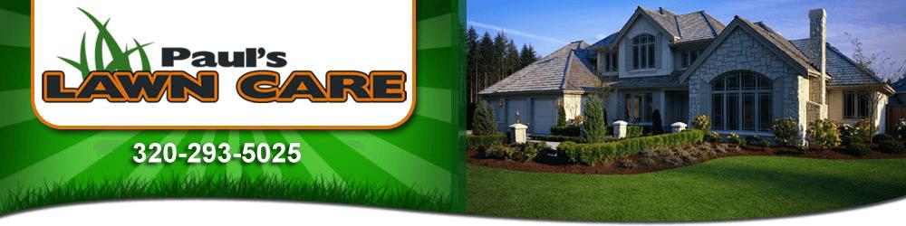 Lawn Services Saint Cloud, MN - Paul's Lawn Care 320-293-5025