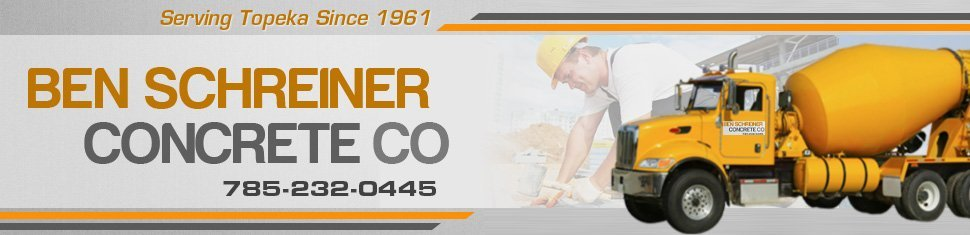 Concrete Contractor - Ben Schreiner Concrete Construction Co - Topeka, KS