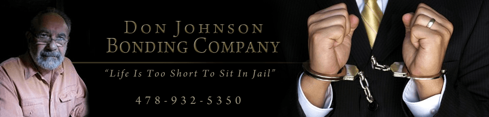 Fast Bail Bonds Milledgeville, GA - Don Johnson Bonding Company