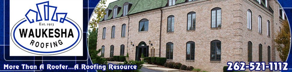 Roofing Repair - Wisconsin  - Waukesha Roofing