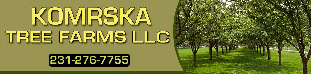 Tree Service - Interlochen, MI - Komrska Tree Farms