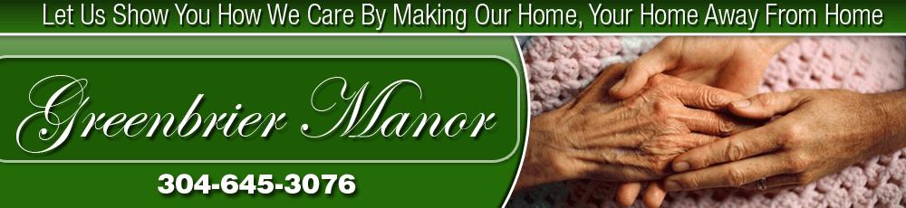 Nursing Home - Fairlea, WV - Greenbrier Manor