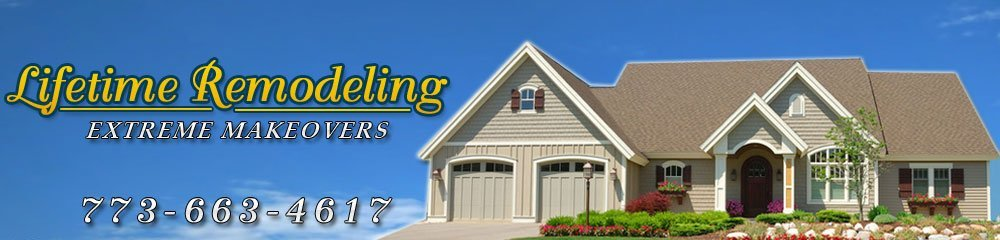Home Improvements - Chicago, IL - Lifetime Remodeling